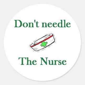 Don't needle the nurse classic round sticker