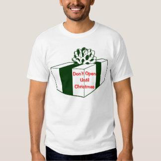 Don't Open Until Christmas Shirt