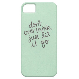 don't overthink iPhone SE/5/5s case