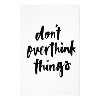 Don't overthink things Inspirational Quote Stationery