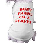Don't Panic I'm a Staffy Pet Tshirt