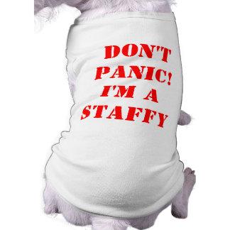 Don't Panic I'm a Staffy Tee
