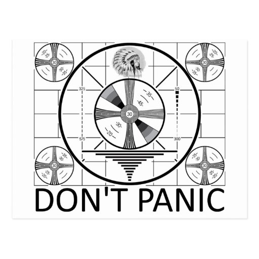 Don't Panic (Indian Head Test) Post Card