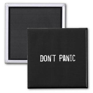 Don't Panic Refrigerator Magnet