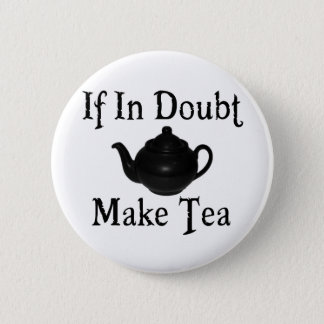 Don't panic - make tea! button