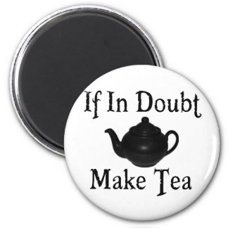 Don't panic - make tea! magnet