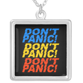 Don't Panic! necklace