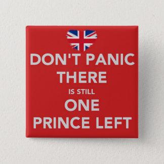 Don't panic - Royal wedding - Prince Pinback Button