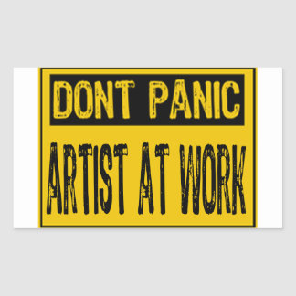 Don't Panic Sign- Artist At Work - Yellow/Black Rectangle Stickers