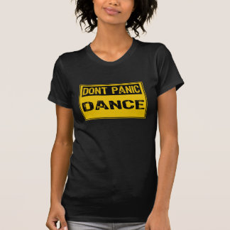 Dont Panic Sign- Dance - Yellow / Black T Shirts