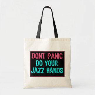 Don't Panic Sign- Do Your Jazz Hands Lt Blue/Pink Tote Bag