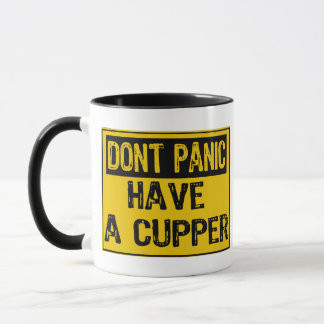 Dont Panic Sign- Have A Cupper Mug