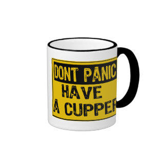 Dont Panic Sign- Have A Cupper Ringer Mug