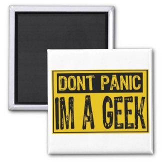 Don't Panic Sign- Im A Geek -Yellow/Black Refrigerator Magnet