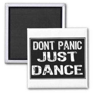 Dont Panic Sign- Just Dance Fridge Magnets