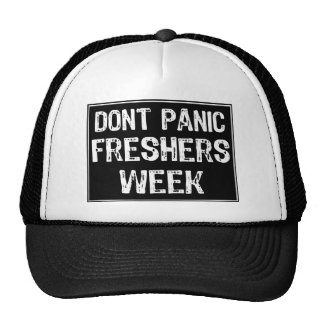 Dont Panic Sign- Text -Freshers Week-White-Black Trucker Hat