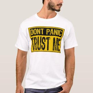 Don't Panic Sign- Trust Me -Yellow/Black T-Shirt
