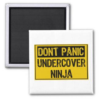 Dont Panic Sign - Undercover Ninja Fridge Magnets