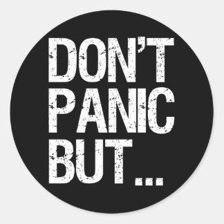 Don't Panic Round Stickers