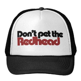 Don't pet the REDHEAD Trucker Hat