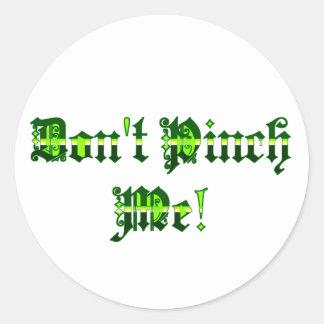 Don't Pinch Me! Sticker