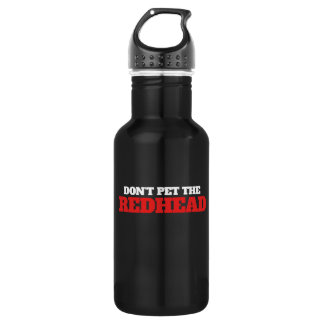 Don't poet the redhead stainless steel water bottle