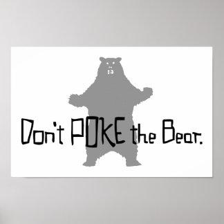 Don't Poke the BEAR Poster