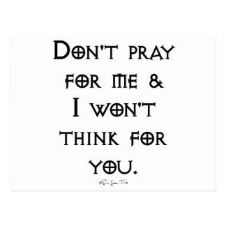 Don't Pray For Me Postcard