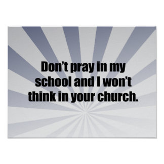 DON'T PRAY IN MY SCHOOL.png Poster