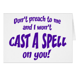 Don't Preach To Me... Card