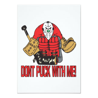 "Dont Puck With Me 5"" X 7"" Invitation Card"