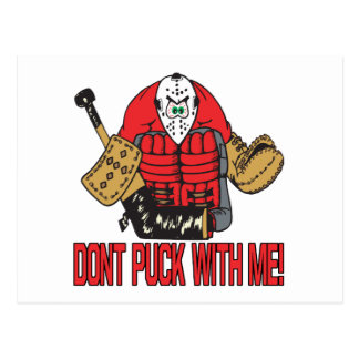 Dont Puck With Me Postcard