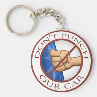 """Don't Punch Our Car"" Basic Round Button Keychain"