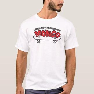 Don't Push Mongo T-Shirt