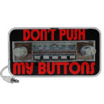 Dont Push My Buttons Speakers