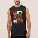 Don't Quit Da Bull...do It Sleeveless Shirt at Zazzle