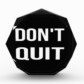 DON'T QUIT - DO IT Motivational Quotation Quote Award