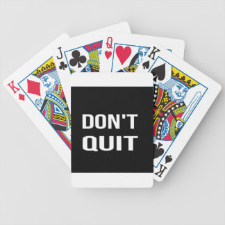 DON'T QUIT - DO IT Motivational Quotation Quote Bicycle Playing Cards