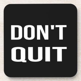 DON'T QUIT - DO IT Motivational Quotation Quote Coaster