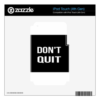 DON'T QUIT - DO IT Motivational Quotation Quote iPod Touch 4G Decal