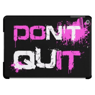 DON'T QUIT - DO IT paint splattered urban quote iPad Air Covers