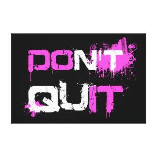 DON'T QUIT - DO IT paint splattered urban quote qu Canvas Print