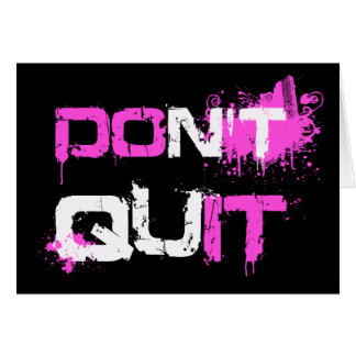 DON'T QUIT - DO IT paint splattered urban quote qu Cards