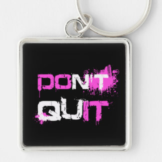 DON'T QUIT - DO IT paint splattered urban quote qu Keychain