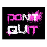 DON'T QUIT - DO IT paint splattered urban quote qu Postcard