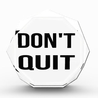 DON'T QUIT - DO IT Quote Quotation Determination Acrylic Award