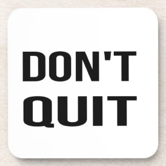 DON'T QUIT - DO IT Quote Quotation Determination Drink Coaster