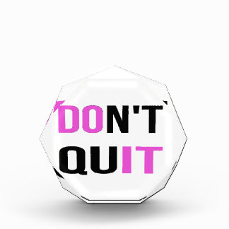 DON'T QUIT - DO IT Quote Quotation Motivational Acrylic Award