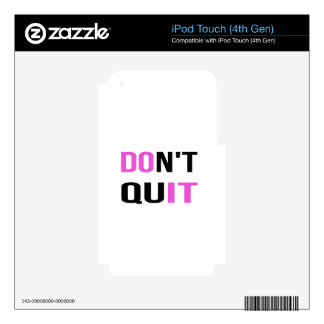 DON'T QUIT - DO IT Quote Quotation Motivational iPod Touch 4G Decal