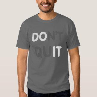Don't Quit, DO IT! Tee Shirt